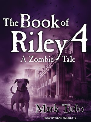 cover image of The Book of Riley 4--A Zombie Tale